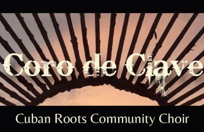 Coro de Clave Cuban Roots Community Choir