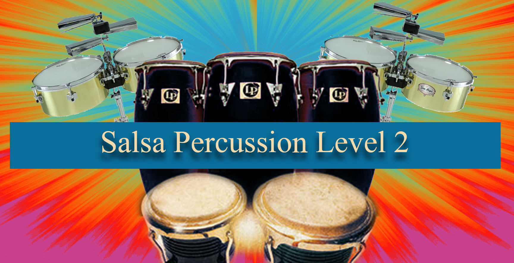 Level 2 Online Salsa Percussion