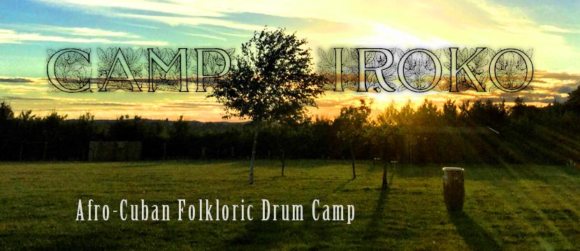 Camp Iroko 2021 – Afro-Cuban Folkloric Drum Camp